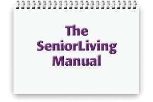 The SeniorLiving Manual
